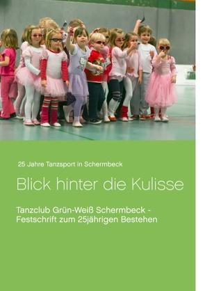 25 Jahre Tanzsport in Schermbeck von Tanzclub Grün-Weiß Schermbeck 1990 e.V.