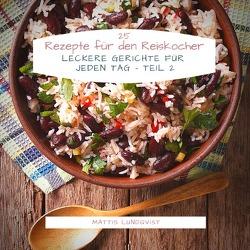 25 Rezepte für den Reiskocher von Lundqvist,  Mattis