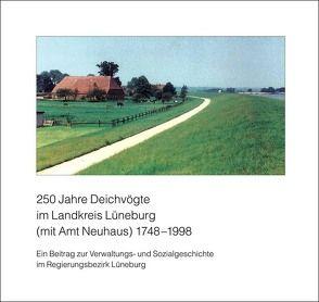 250 Jahre Deichvögte im Landkreis Lüneburg (1748-1998) von Puffahrt,  Otto