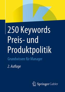 250 Keywords Preis- und Produktpolitik von Springer Fachmedien Wiesbaden