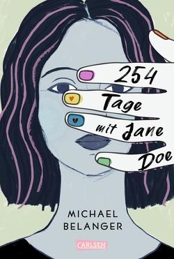 254 Tage mit Jane Doe von Belanger,  Michael, von der Weppen,  Annette