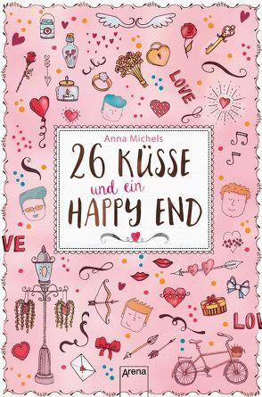 26 Küsse und ein Happy End von Häußler,  Sonja, Michels,  Anna