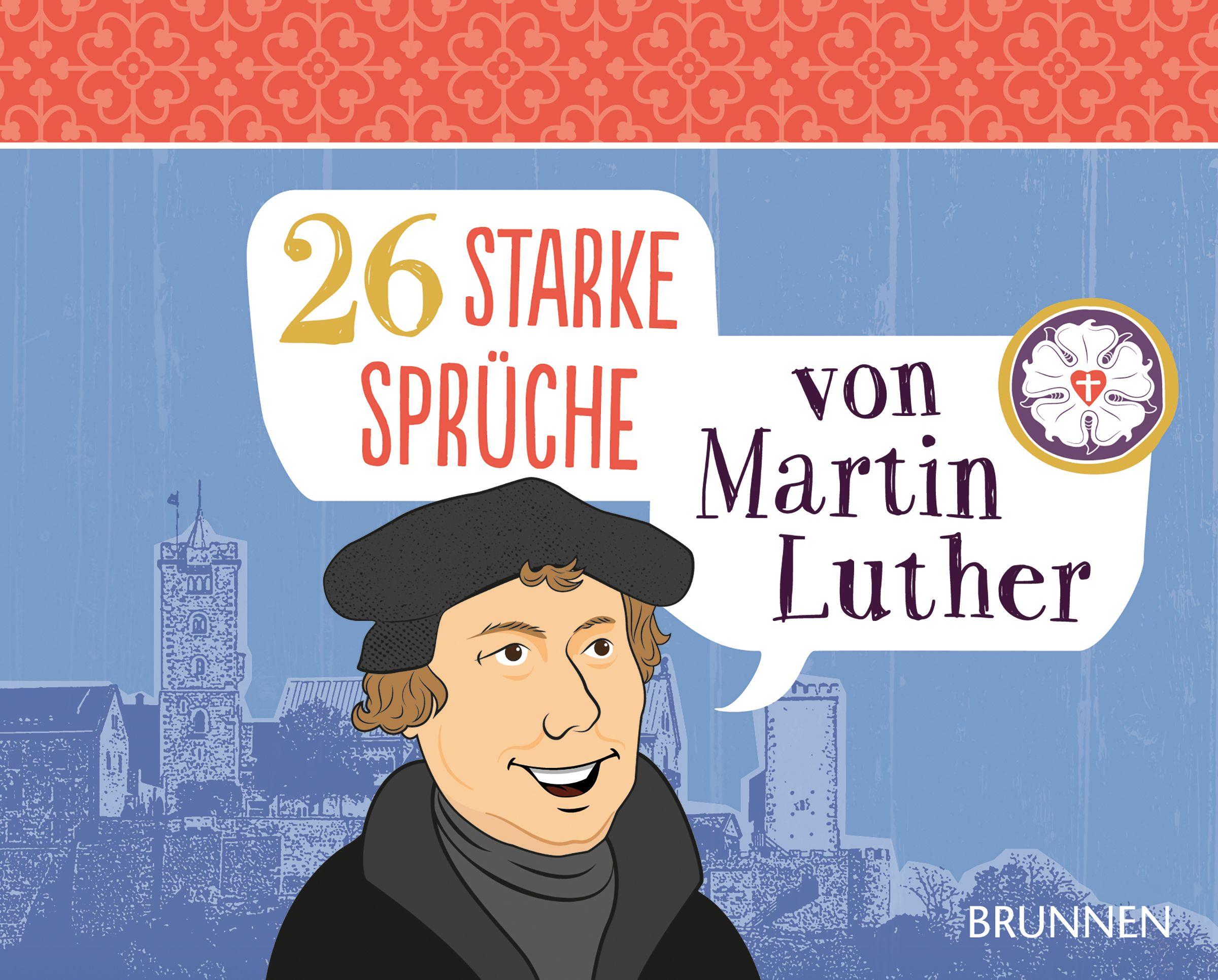 Briefe Von Luther : Starke sprüche von martin luther fröse schreer