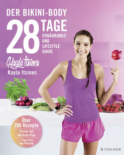 28 Tage zum Bikini-Body von Itsines,  Kayla, Schmidt-Wussow,  Susanne
