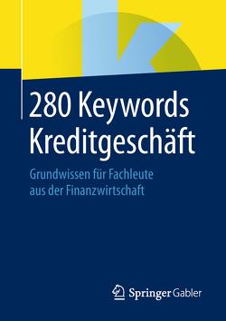 280 Keywords Kreditgeschäft von Springer Fachmedien Wiesbaden
