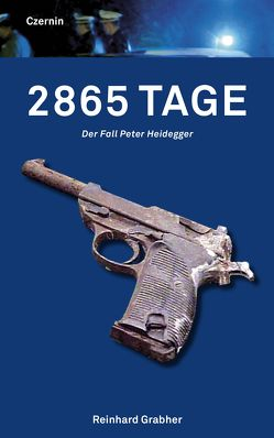 2865 Tage von Grabher,  Reinhard, Mahr,  Franz