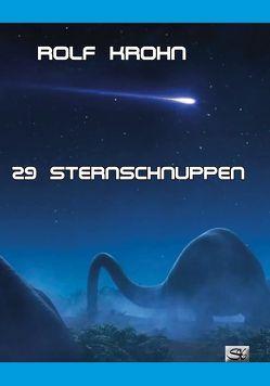 29 Sternschnuppen von Krohn,  Rolf