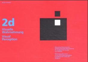 2D visuelle Wahrnehmung im zweidimensionalen Bereich von Zwimpfer,  Moritz