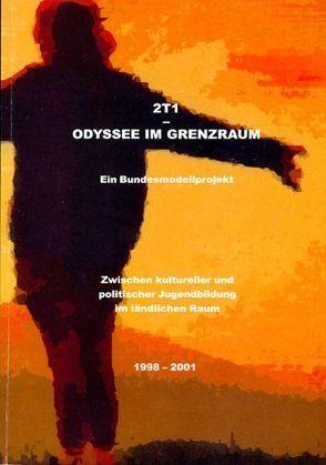 2T1 – Odyssee im Grenzraum von Schärf,  Christian
