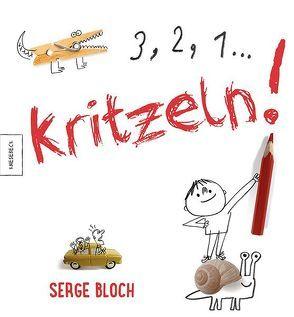 3, 2, 1 … Kritzeln! von Bloch,  Serge, Kröll,  Tatjana