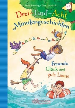 3-5-8-Minutengeschichten von Ameling,  Anne, Linnekuhl,  Elias