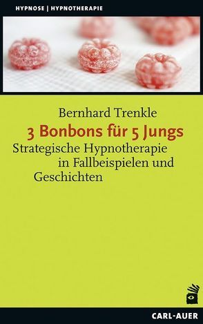 3 Bonbons für 5 Jungs von Trenkle,  Bernhard