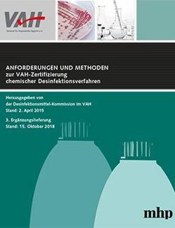 3. Ergänzungslieferung zu Anforderungen und Methoden zur VAH-Zertifizierung chemischer Desinfektionsverfahren