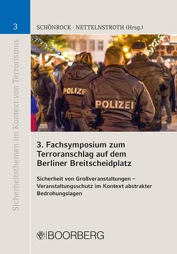 3. Fachsymposium zum Terroranschlag auf dem Berliner Breitscheidplatz von Nettelnstroth,  Wim, Schönrock,  Sabrina