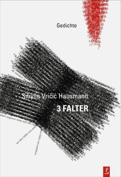 3 FALTER von Heidtmann,  Andreas, Igel,  Jayne-Ann, Kuhlbrodt,  Jan, Vričić Hausmann,  Sibylla