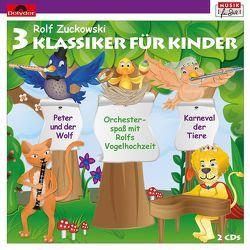 3 Klassiker für Kinder von Prokofiev,  Sergei, Rossini,  Gioacchino, Saint-Saens,  Camille