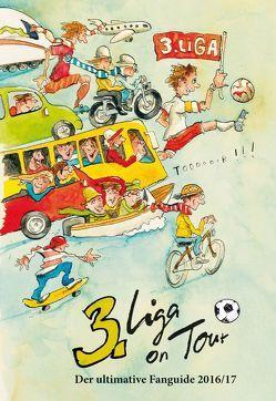 3. Liga on Tour von Engel,  Peter, Otto,  Gerd, Otto,  Wolfgang, Wittl,  Jörg