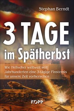 3 Tage im Spätherbst von Berndt,  Stephan