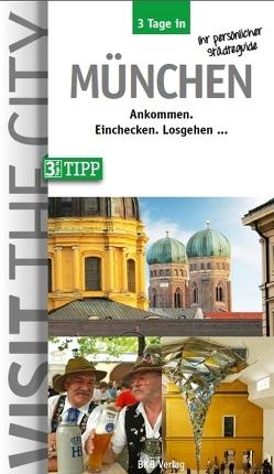 3 Tage in München von Hintzen-Bohlen,  Dr. Brigitte