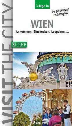 3 Tage in Wien von Hintzen-Bohlen,  Dr. Brigitte