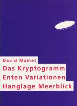 3 Theaterstücke von Fischer,  Helmar H, Mamet,  David, Samland,  Bernd