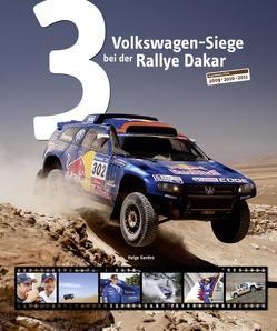 3 Volkswagen-Siege bei der Rallye Dakar von Gerdes,  Helge