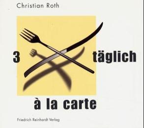 3 × täglich von Roth,  Christian