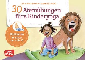 30 Atemübungen fürs Kinderyoga von Hackemann,  Lena, Pohl,  Gabriele