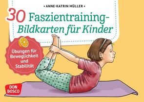 30 Faszientraining-Bildkarten für Kinder von Müller,  Anne-Katrin