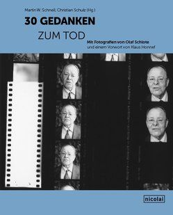 30 Gedanken zum Tod von Schnell,  Martin W, Schulz,  Christian