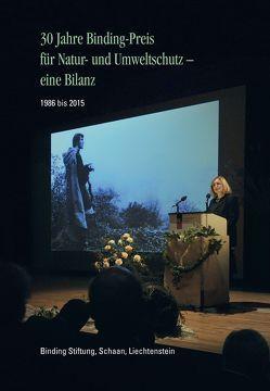 30 Jahre Binding-Preis für Natur- und Umweltschutz – eine Bilanz von Broggi,  Mario F