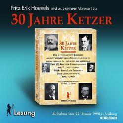 30 Jahre Ketzer von Hoevels,  Fritz Erik