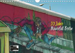 30 Jahre Mauerfall Berlin (Wandkalender 2020 DIN A4 quer) von Kersten,  Peter
