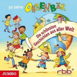 30 Jahre Ohrenbär von Kurt,  Kemal, rbb, u.v.m., Wawrczeck,  Jens, Welsh,  Renate