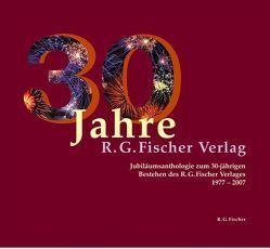 30 Jahre R.G. Fischer Verlag von Bramann,  Margarete