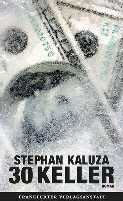30 Keller von Kaluza,  Stephan