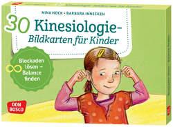 30 Kinesiologie-Bildkarten für Kinder von Hock,  Nina, Innecken,  Barbara