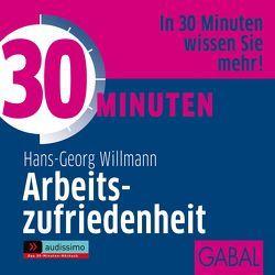 30 Minuten Arbeitszufriedenheit von Dressler,  Sonngard, Karolyi,  Gilles, Piedesack,  Gordon, Willmann,  Hans-Georg