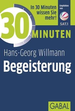 30 Minuten Begeisterung von Willmann,  Hans-Georg