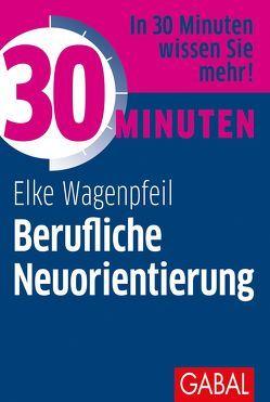 30 Minuten Berufliche Neuorientierung von Wagenpfeil,  Elke