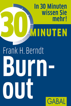 30 Minuten Burn-out von Berndt,  Frank H