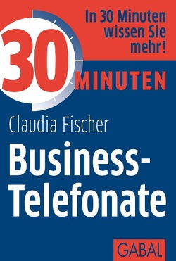 30 Minuten Business-Telefonate von Fischer,  Claudia