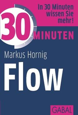 30 Minuten Flow von Hornig,  Markus