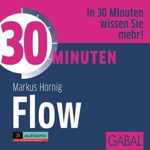 30 Minuten Flow von Bergmann,  Gisa, Grauel,  Heiko, Hornig,  Markus, Karolyi,  Gilles