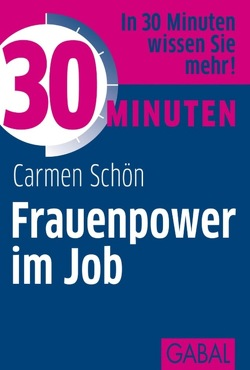 30 Minuten Frauenpower im Job von Schön,  Carmen