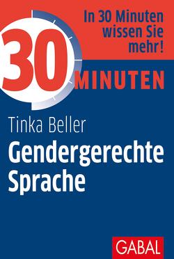 30 Minuten Gendergerechte Sprache von Beller,  Tinka