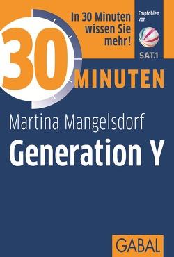 30 Minuten Generation Y von Mangelsdorf,  Martina