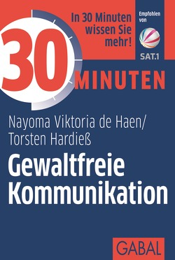 30 Minuten Gewaltfreie Kommunikation von de Hean,  Nayoma Viktoria, Hardieß,  Torsten