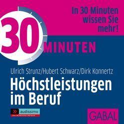 30 Minuten Höchstleistungen im Beruf von Dressler,  Sonngard, Koschel,  Uwe, Schwarz,  Hubert, Strunz,  Ulrich Th, Veder,  Art