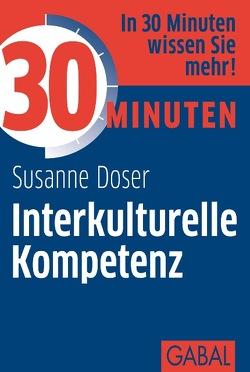 30 Minuten Interkulturelle Kompetenz von Doser,  Susanne